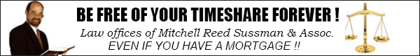 Timeshare Lawyers - Law office of Mitchell Reed Sussman & Assoc.